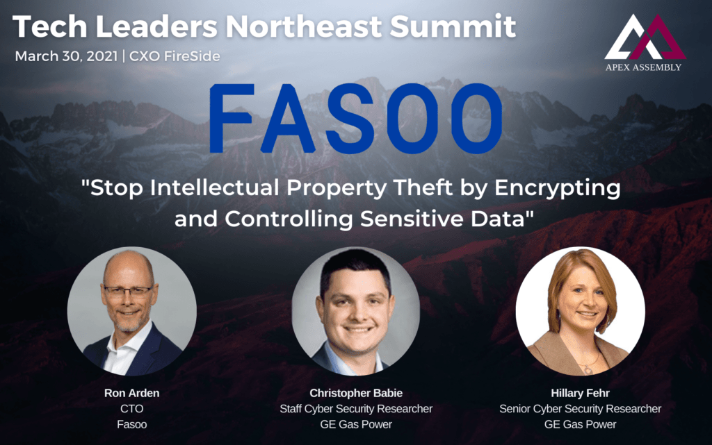 This image announces a Fireside Chat on IP Protection in Manufacturing, with Fasoo CTO Ron Arden and GE Gas Power security researchers Hillary Fehr and Chris Babie